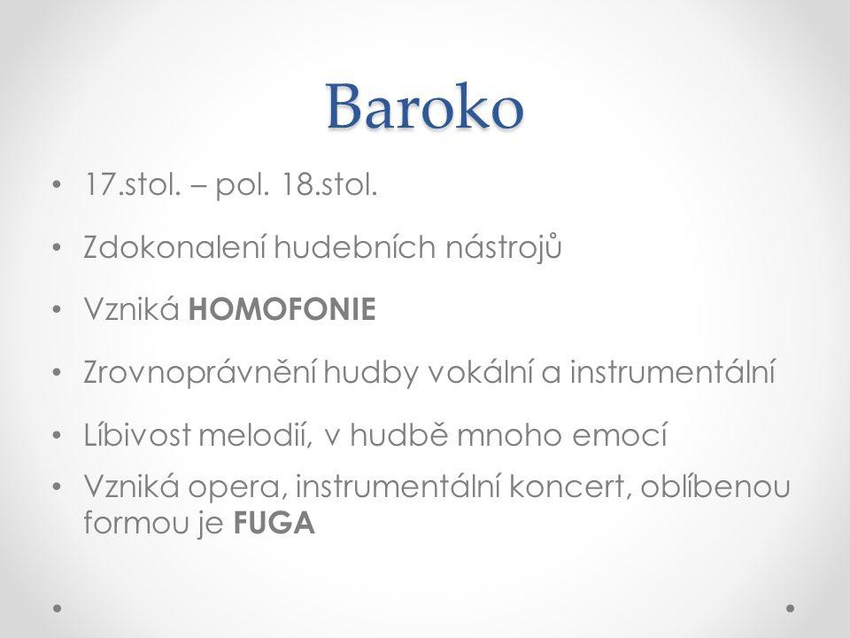 Baroko 17.stol. – pol. 18.stol.