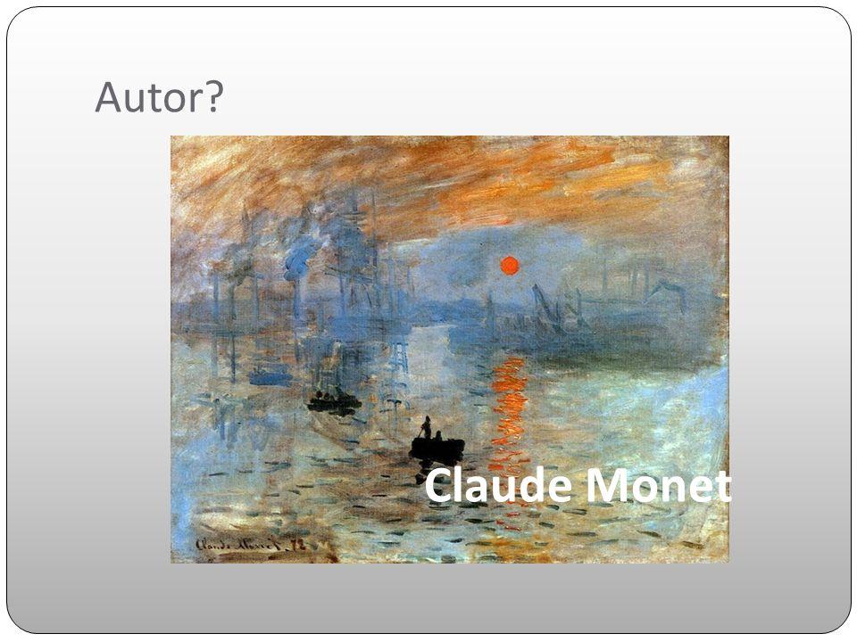 Autor Claude Monet
