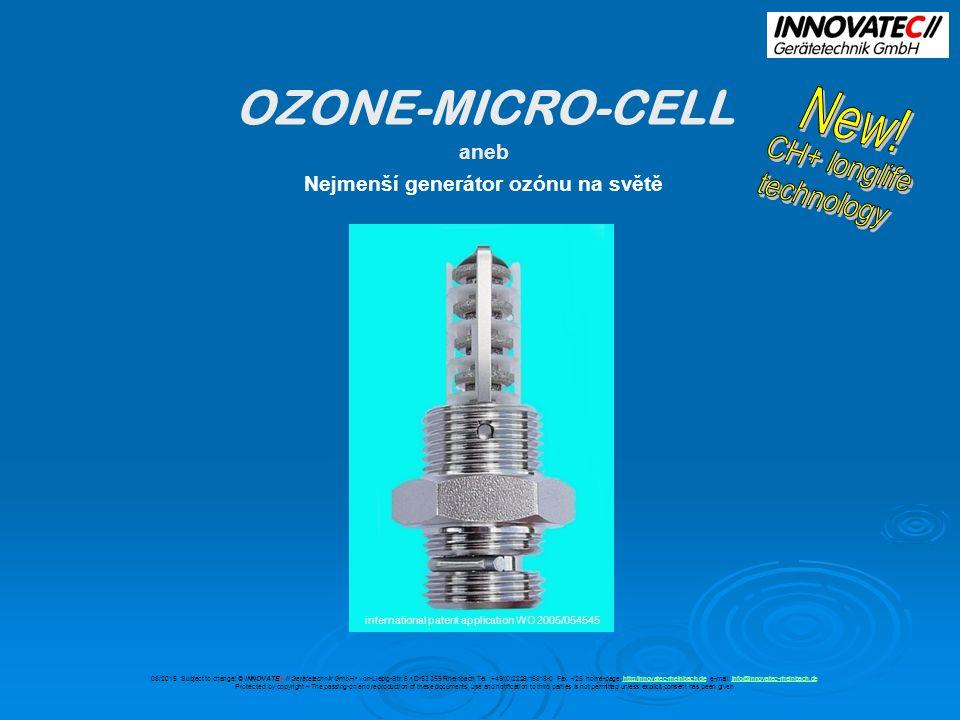 Miniaturizace původní elektrolytické buňky PEM ( na obrázku vedle) je zřejmá pro realizaci OZONE-MICRO-CELL Jádro buňky bylo koncipováno do tvaru úsporného spotřebního materiálu 08/2015 Subject to change.
