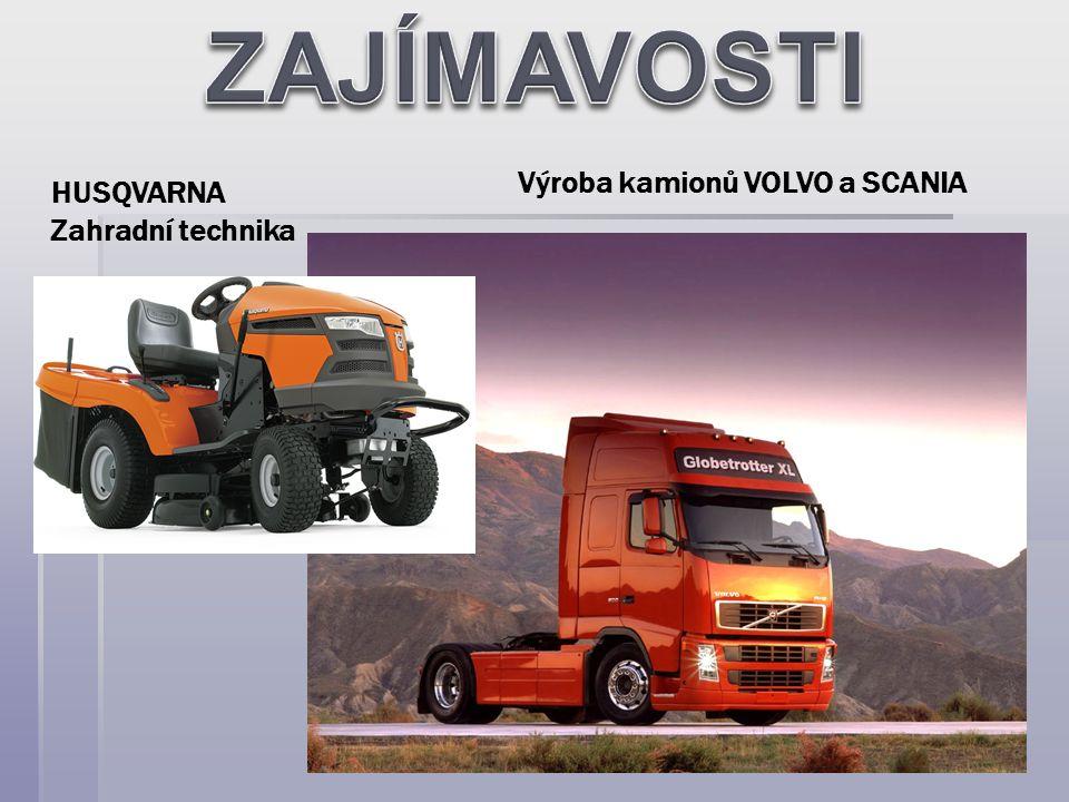 Výroba kamionů VOLVO a SCANIA HUSQVARNA Zahradní technika