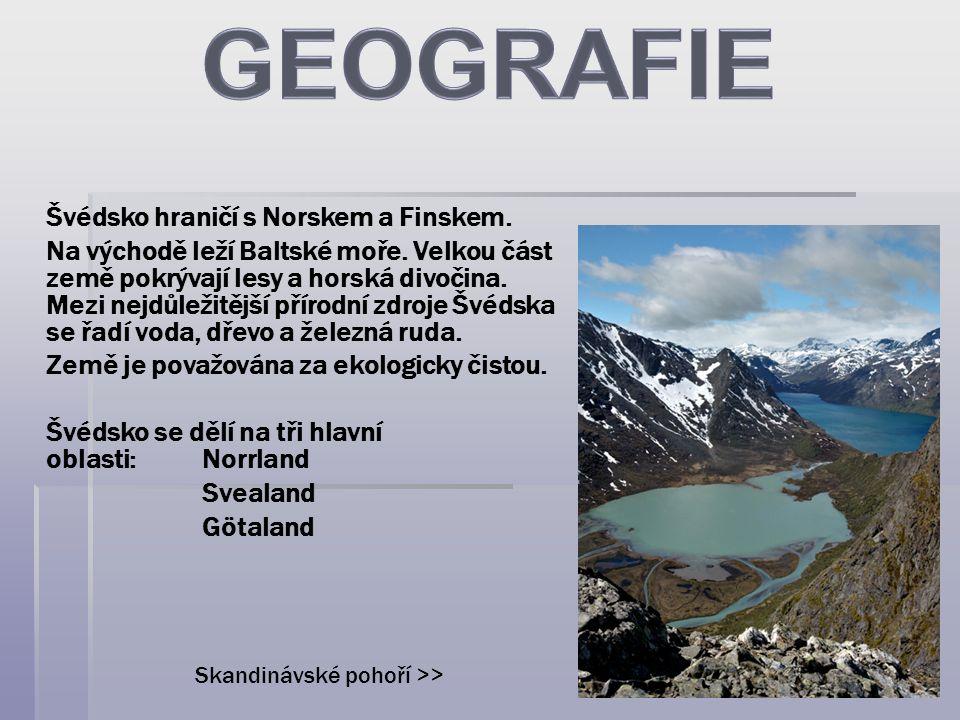 Švédsko hraničí s Norskem a Finskem. Na východě leží Baltské moře. Velkou část země pokrývají lesy a horská divočina. Mezi nejdůležitější přírodní zdr