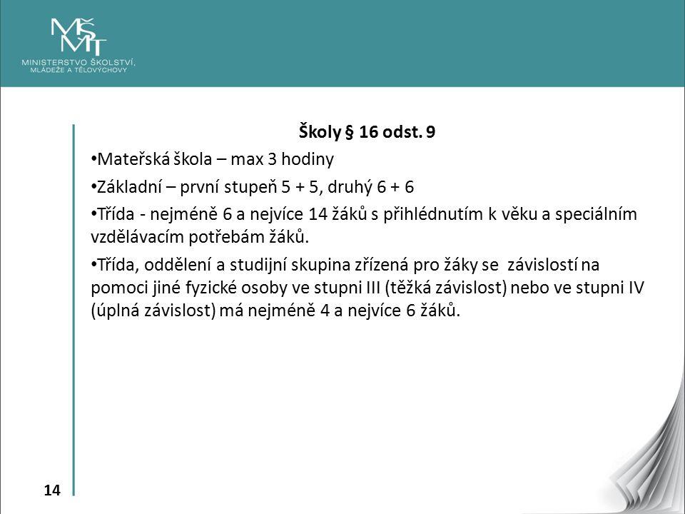 14 Školy § 16 odst.