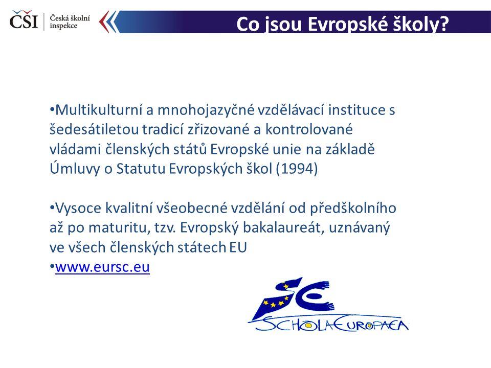 Co jsou Evropské školy? Multikulturní a mnohojazyčné vzdělávací instituce s šedesátiletou tradicí zřizované a kontrolované vládami členských států Evr