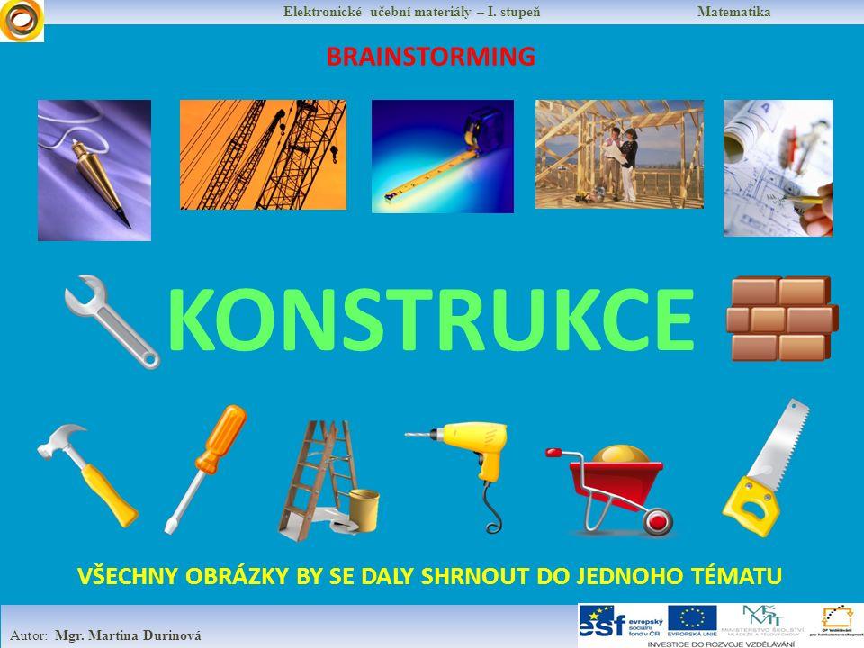 Elektronické učební materiály – I. stupeň Matematika Autor: Mgr.