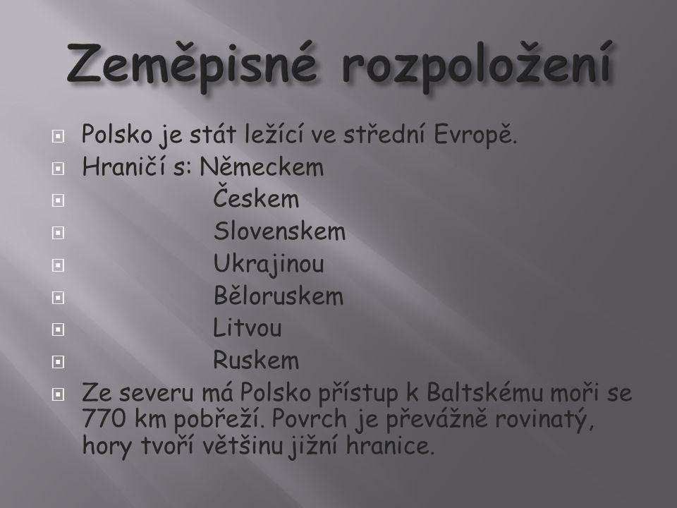  Polsko je stát ležící ve střední Evropě.