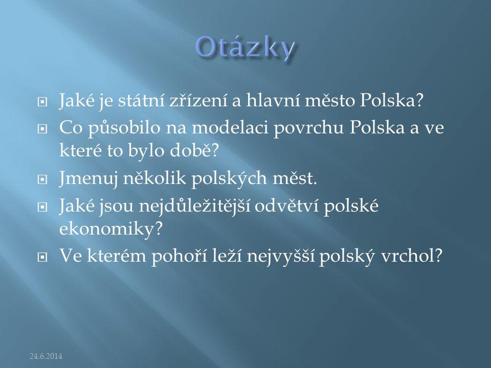  Jaké je státní zřízení a hlavní město Polska.