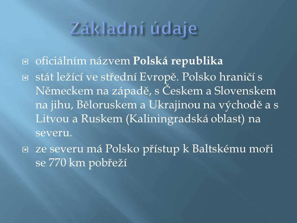  oficiálním názvem Polská republika  stát ležící ve střední Evropě.