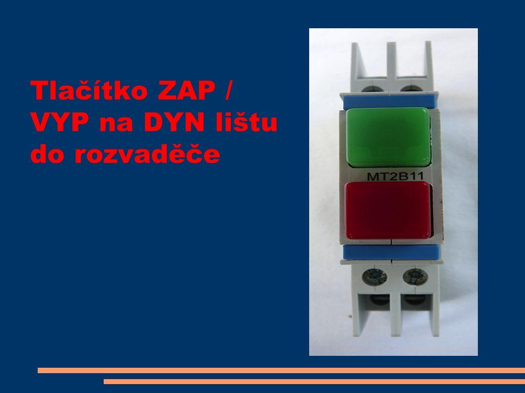 Tlačítko ZAP / VYP na DYN lištu do rozvaděče