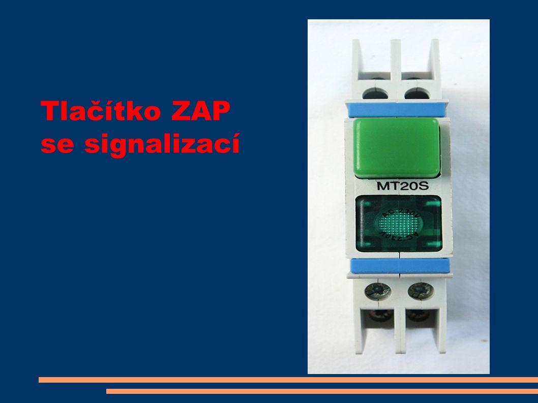 Tlačítko ZAP se signalizací