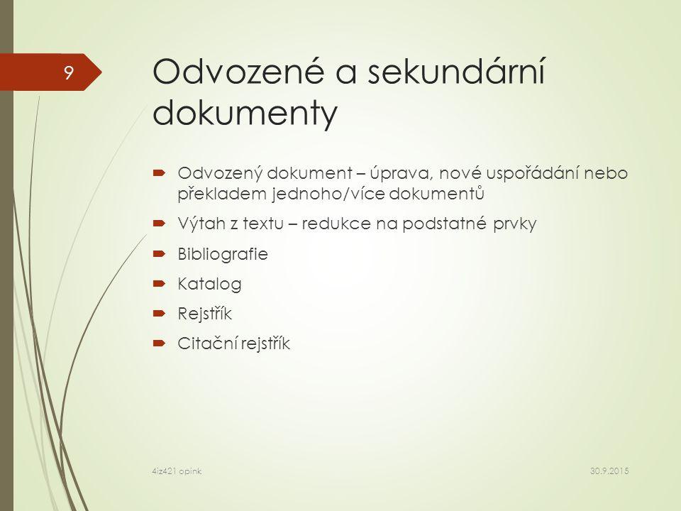 Rozložený.docx  _rels\  customXml\  docProps\  word\  [Content_Types].xml 30.9.2015 4iz421 opink 20