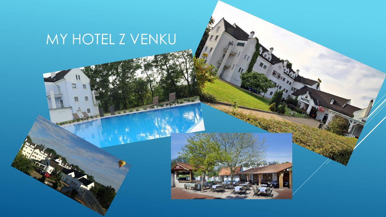 MY HOTEL Z VENKU