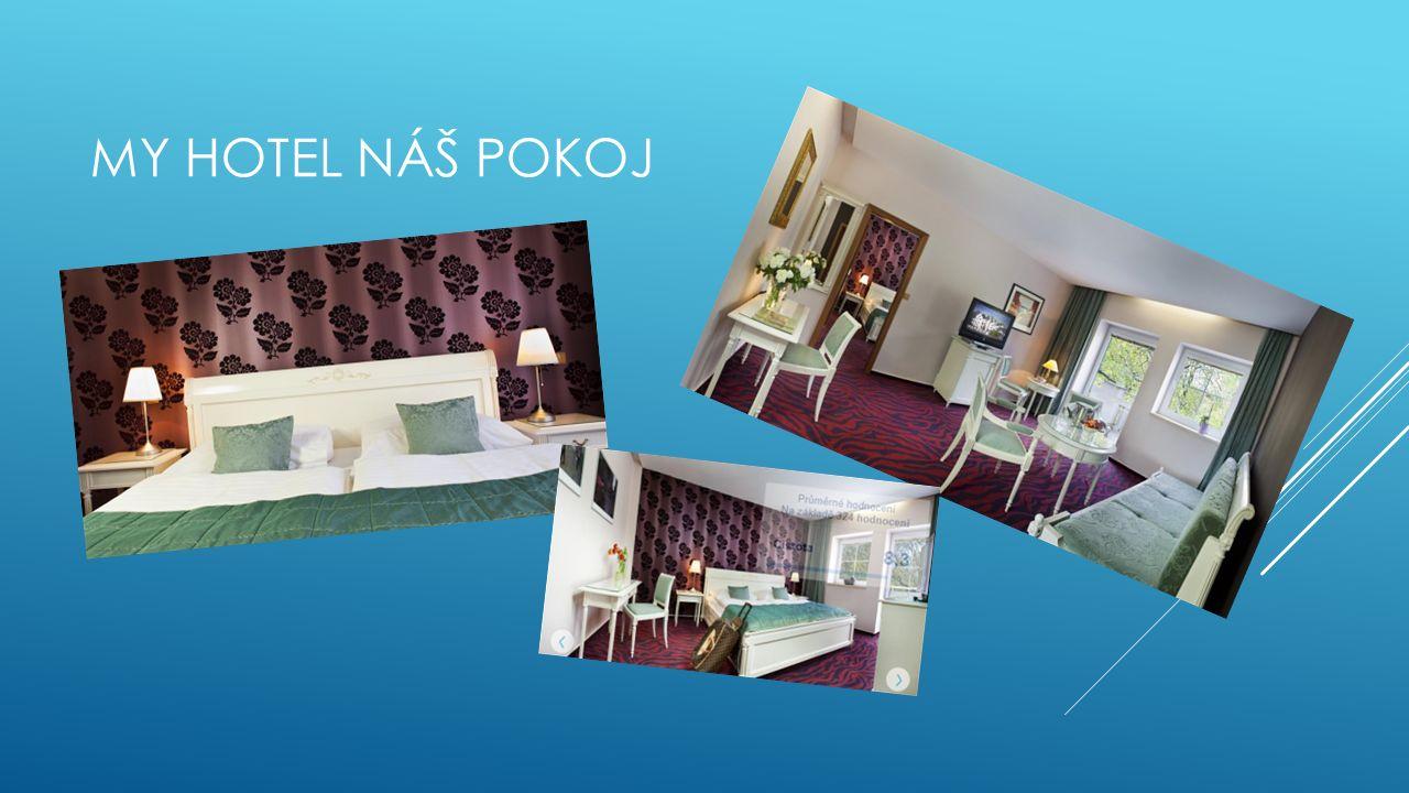MY HOTEL NÁŠ POKOJ