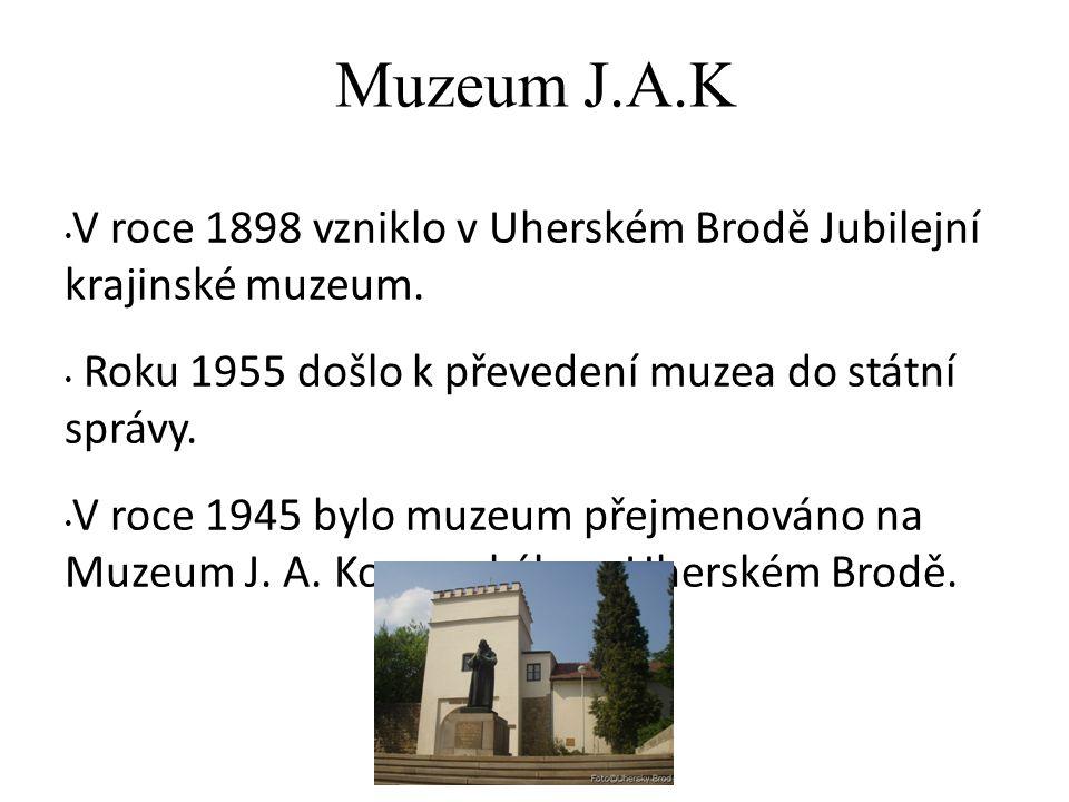 Muzeum J.A.K V roce 1898 vzniklo v Uherském Brodě Jubilejní krajinské muzeum.