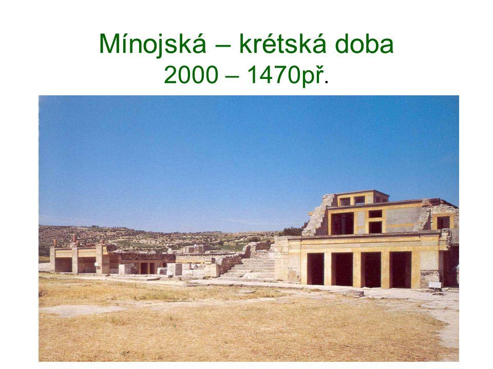 Mínojská – krétská doba 2000 – 1470př.