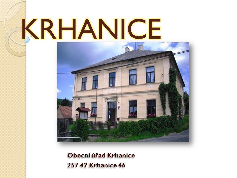 Obecní úřad Krhanice 257 42 Krhanice 46 Obecní úřad Krhanice 257 42 Krhanice 46