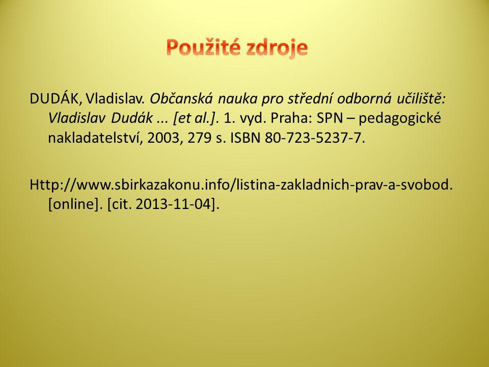 DUDÁK, Vladislav. Občanská nauka pro střední odborná učiliště: Vladislav Dudák...