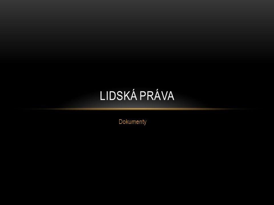 Dokumenty LIDSKÁ PRÁVA