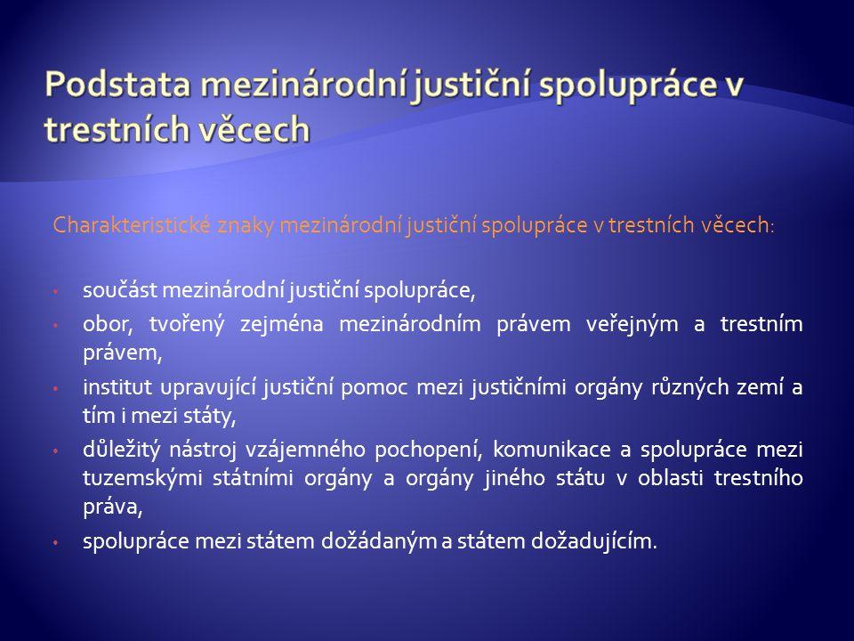  justiční spolupráce v trestní věcech – kap.4 LS  články 82 a 83 LS  trestní právo hmotné čl.