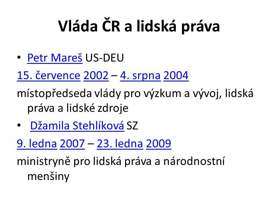 Vláda ČR a lidská práva Petr Mareš US-DEU Petr Mareš 15.