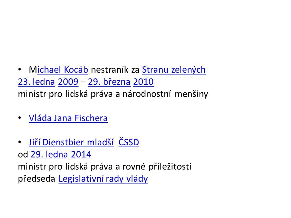 Michael Kocáb nestraník za Stranu zelenýchichael KocábStranu zelených 23.