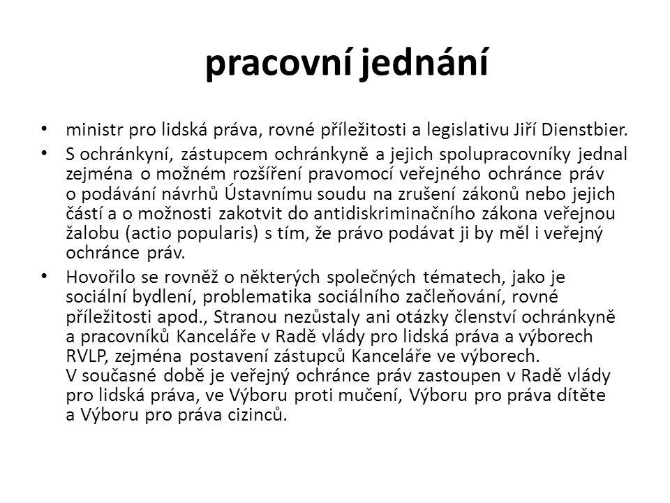 pracovní jednání ministr pro lidská práva, rovné příležitosti a legislativu Jiří Dienstbier.