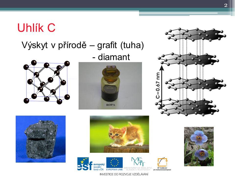 Uhlík C Výskyt v přírodě – grafit (tuha) - diamant 2
