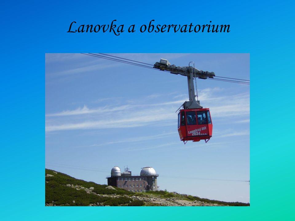 Lanovka a observatorium