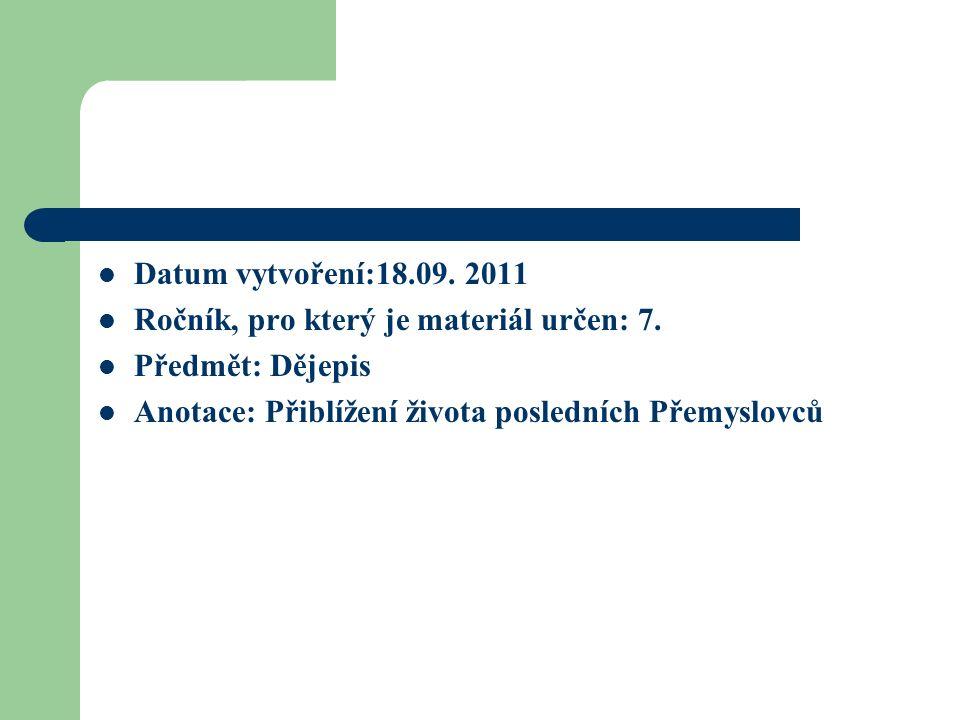Datum vytvoření:18.09. 2011 Ročník, pro který je materiál určen: 7.