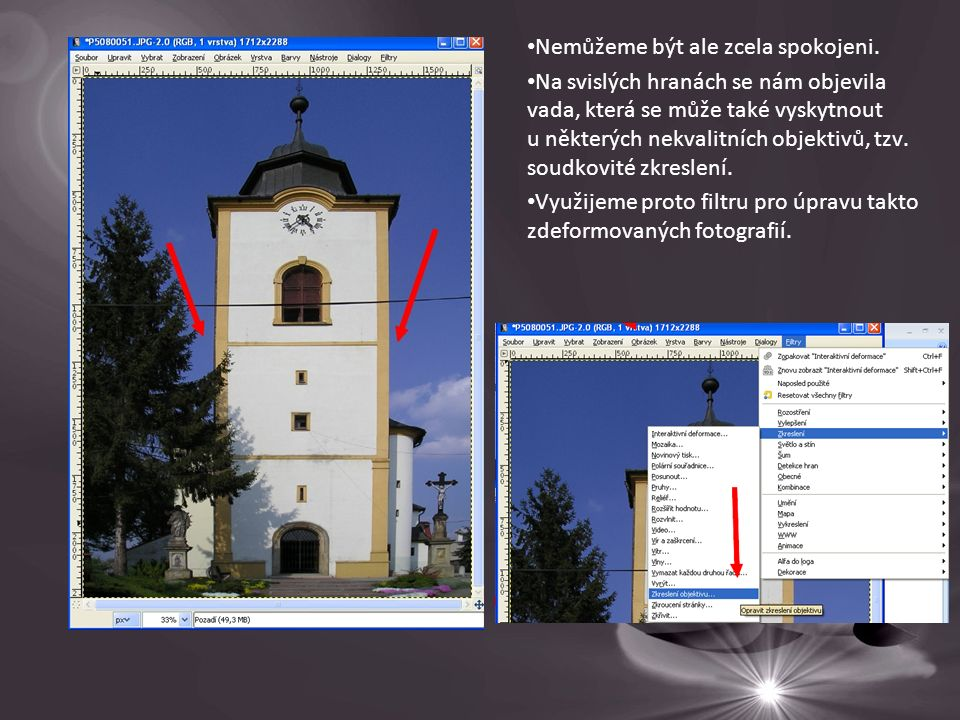 Míru korekce je třeba vyzkoušet u každého obrázku zvlášť.