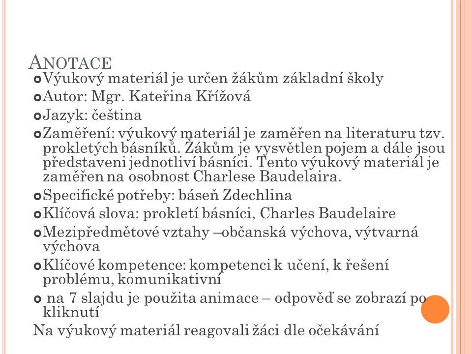 A NOTACE  Výukový materiál je určen žákům základní školy  Autor: Mgr.