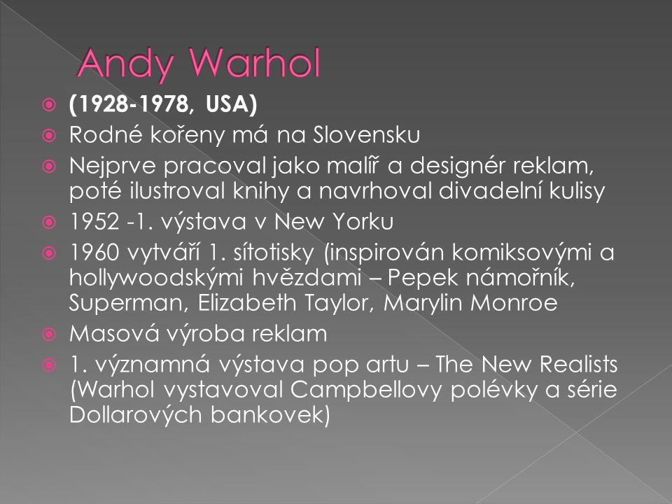  (1928-1978, USA)  Rodné kořeny má na Slovensku  Nejprve pracoval jako malíř a designér reklam, poté ilustroval knihy a navrhoval divadelní kulisy  1952 -1.