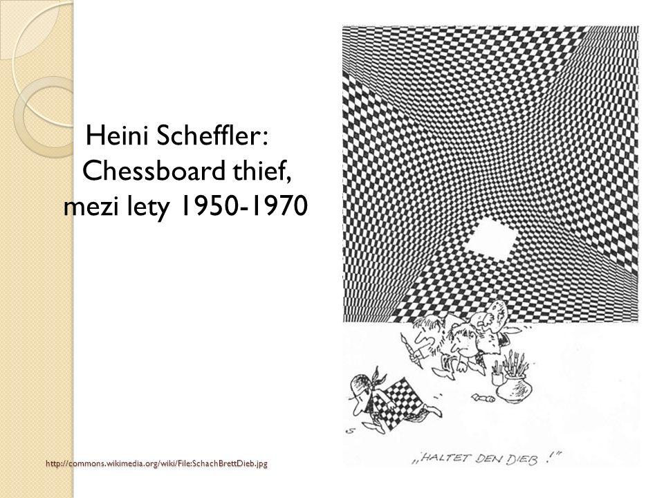http://commons.wikimedia.org/wiki/File:SchachBrettDieb.jpg Heini Scheffler: Chessboard thief, mezi lety 1950-1970