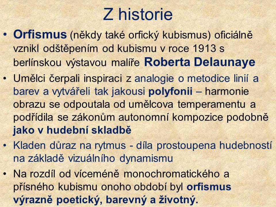 Z historie Orfismus (někdy také orfický kubismus) oficiálně vznikl odštěpením od kubismu v roce 1913 s berlínskou výstavou malíře Roberta Delaunaye Um