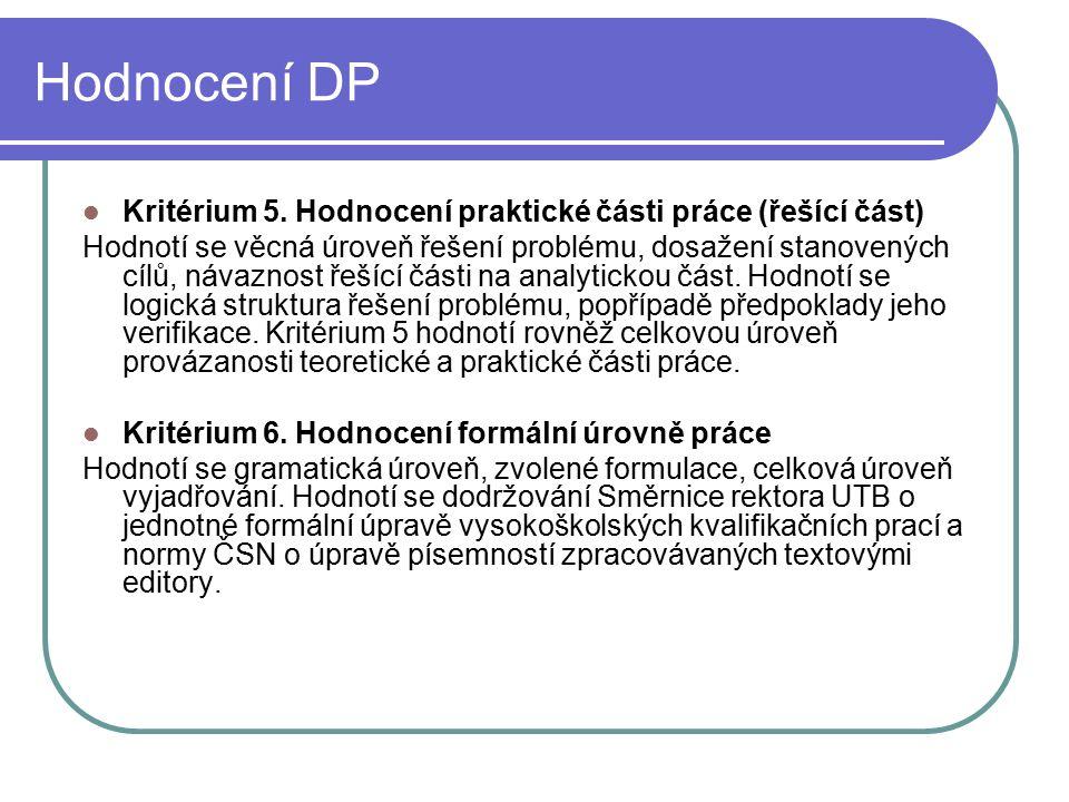 Hodnocení DP Kritérium 5.