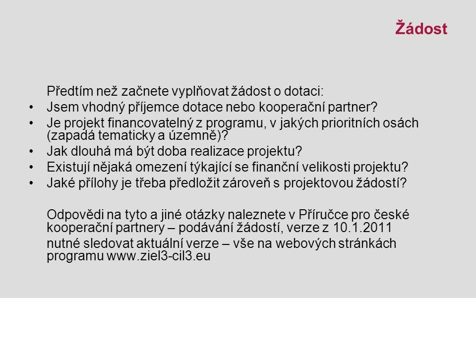 Realizace projektu Veškeré náklady je třeba nejdříve uhradit, pak žádat o platbu (průběžné financování) Žádat lze dle Plánu plateb na základě žádosti o platbu, způsobilé výdaje alespoň 7 000 EUR.