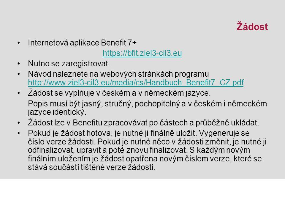 Žádost Internetová aplikace Benefit 7+ https://bfit.ziel3-cil3.eu Nutno se zaregistrovat.
