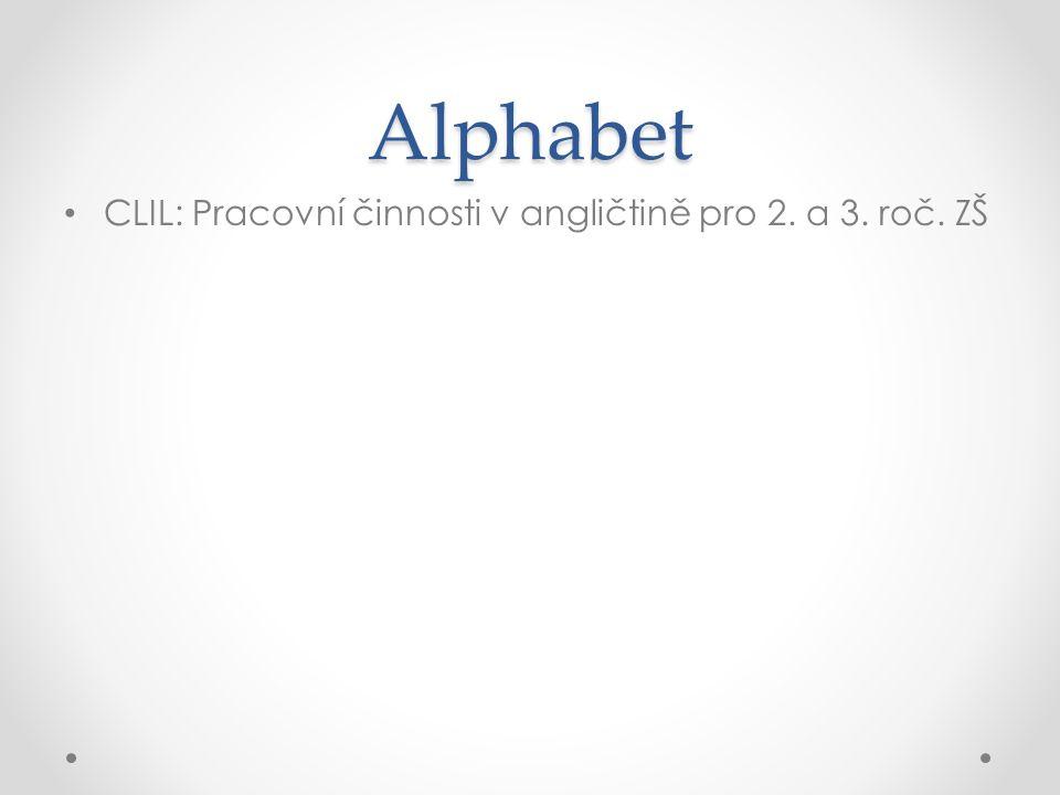 Alphabet CLIL: Pracovní činnosti v angličtině pro 2. a 3. roč. ZŠ