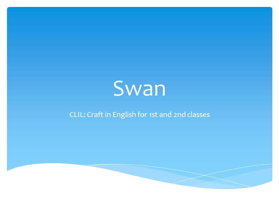 Swan CLIL: Craft in English for 1st and 2nd classes