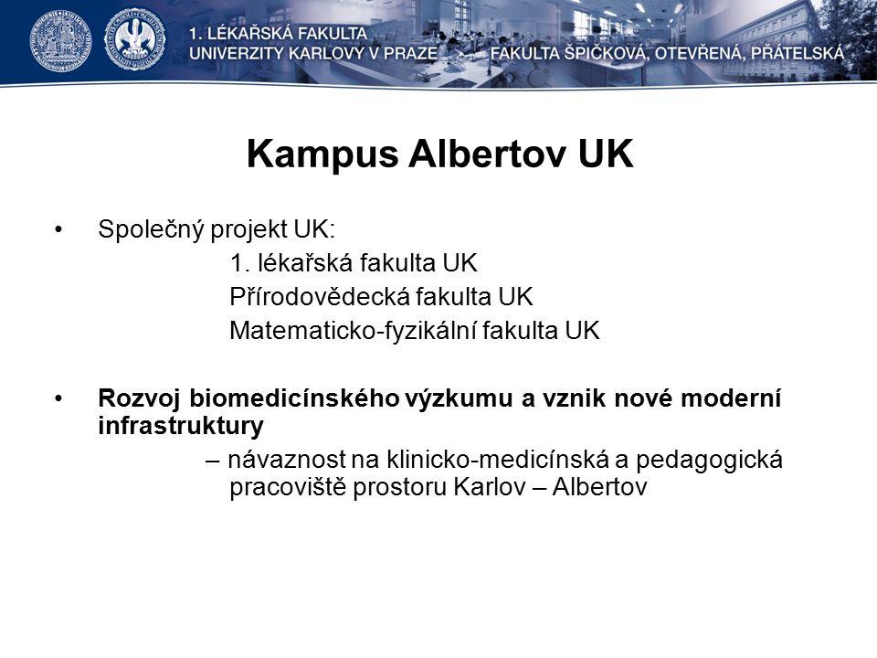 Kampus Albertov UK Společný projekt UK: 1.