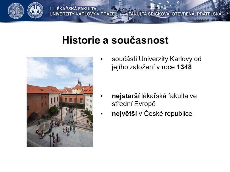 Historie a současnost součástí Univerzity Karlovy od jejího založení v roce 1348 nejstarší lékařská fakulta ve střední Evropě největší v České republice