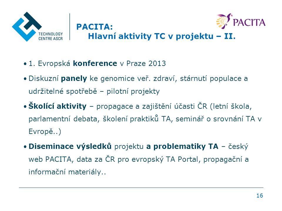 16 PACITA: Hlavní aktivity TC v projektu – II. 1.
