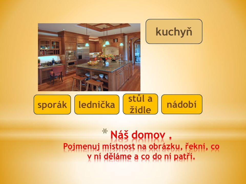 kuchyň sporáklednička stůl a židle nádobí