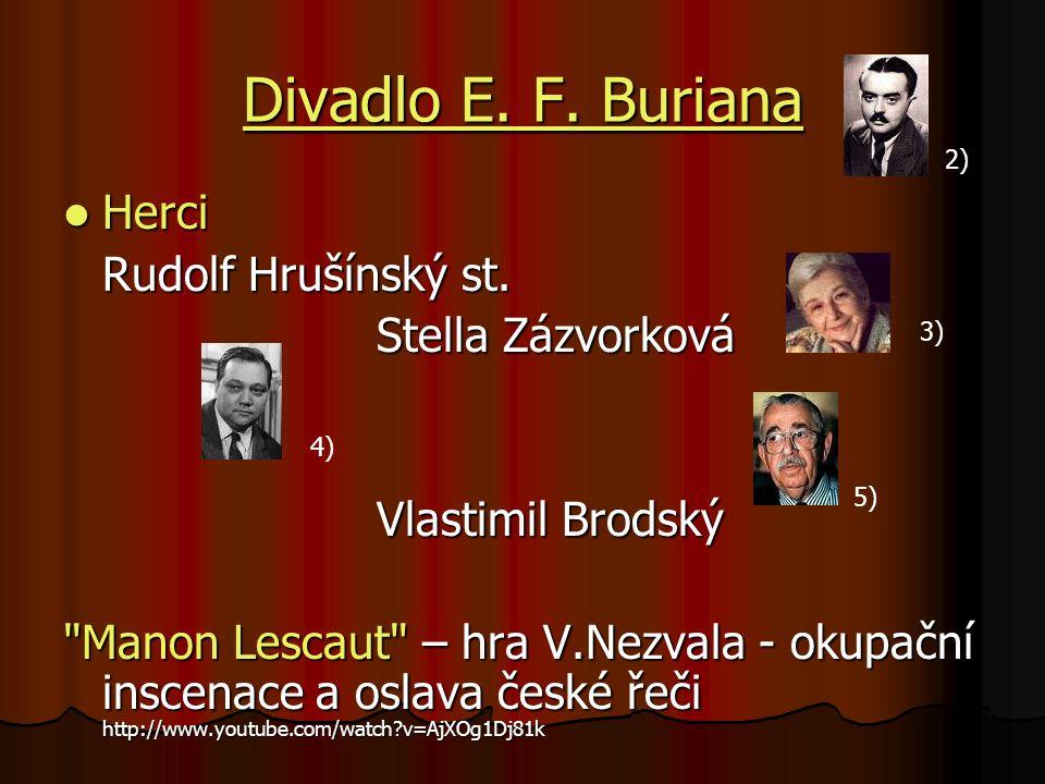 Divadlo E. F. Buriana Divadlo E. F. Buriana Herci Herci Rudolf Hrušínský st.