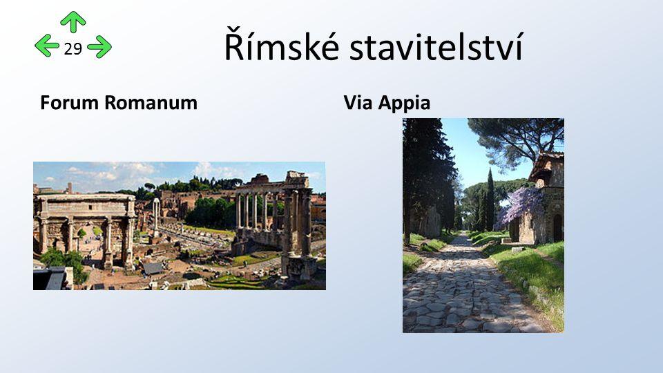 Římské stavitelství Forum RomanumVia Appia 29