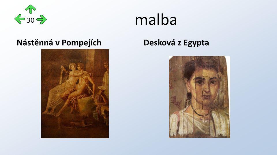 malba Nástěnná v PompejíchDesková z Egypta 30