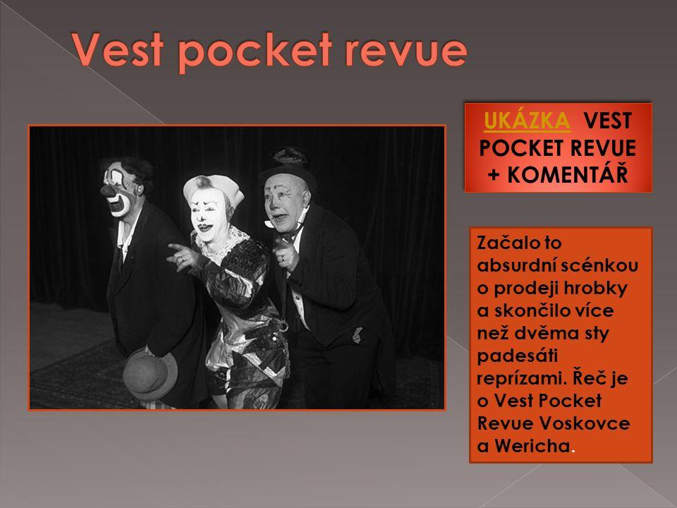 Vest Pocket Revue Vest Pocket Revue Sever proti Jihu Sever proti Jihu Golem Golem Osel a stín Osel a stín Kat a blázen Kat a blázen Balada z hadrů Balada z hadrů Nebe na zemi Nebe na zemi Těžká Barbora Těžká Barbora