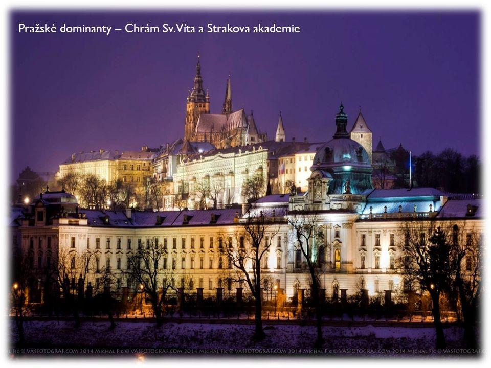 Pražské dominanty – Chrám Sv. Víta a Strakova akademie