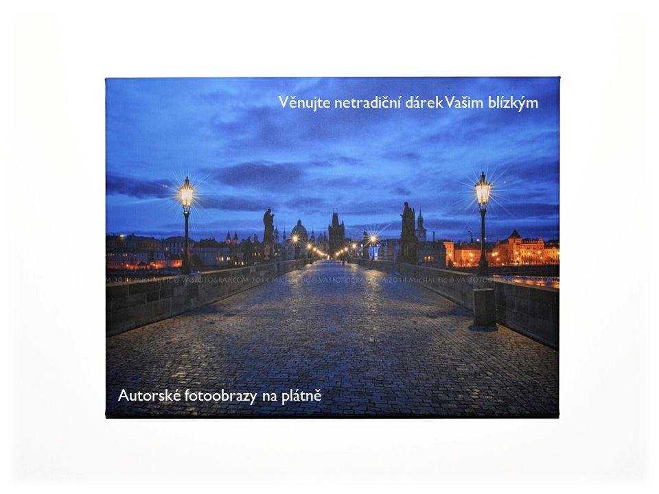 Autorské fotoobrazy na plátně Věnujte netradiční dárek Vašim blízkým