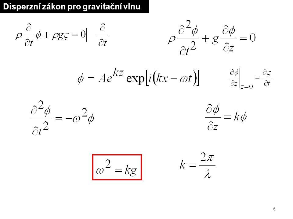 6 Disperzní zákon pro gravitační vlnu