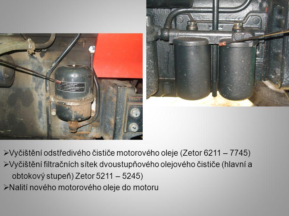  Vyčištění tělesa hrubého čističe paliva (odkalovač)  Kontrola technického stavu sítka čističe paliva  Vyčištění sítka tlakem vzduchu  Kontrola těsnosti odkalovače